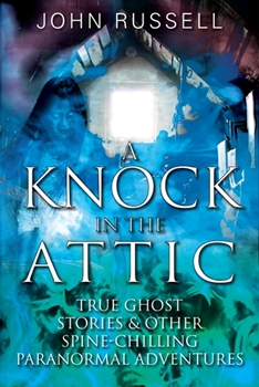 A Knock in the Attic by John Russell--BUY NOW AT AMAZON